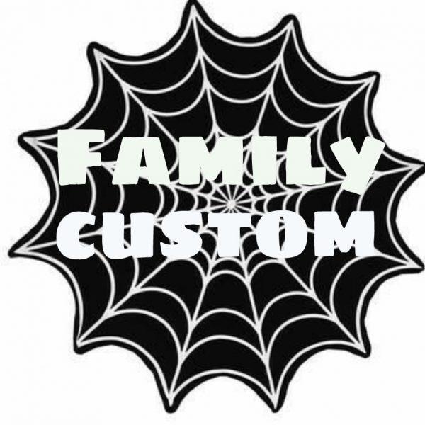 Family Custom