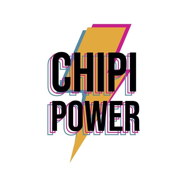 Chipi Power